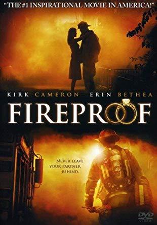 Fireproof – 2008
